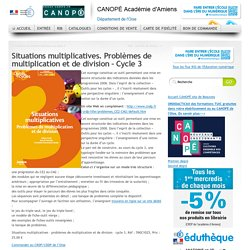 Situations multiplicatives. Problèmes de multiplication et de division – Cycle 3