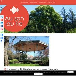 La multiplicité des accents en français