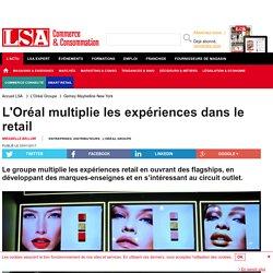 L'Oréal multiplie les expériences dans le retail