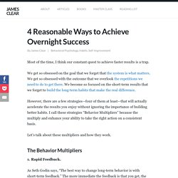 Behavior Multipliers: 4 Reasonable Ways to Achieve Overnight Success