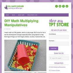 DIY Math Multiplying Manipulatives * Evil Math Wizard