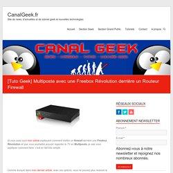 Multiposte avec une Freebox Révolution derrière un Routeur Firewall