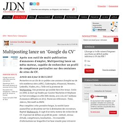 "Multiposting lance un ""Google du CV"""