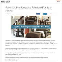 Fabulous Multipurpose Furniture for Your Home