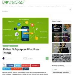 50 Best Multipurpose WordPress Themes