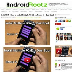 MultiROM - How to Install Multiple ROMS on Nexus 5! - Dual Boot ~ Android Rootz