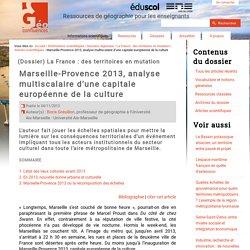 Marseille-Provence 2013, analyse multiscalaire d'une capitale européenne de la culture.