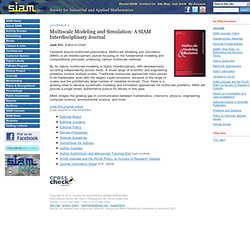 Multiscale Modeling and Simulation: A SIAM Interdisciplinary Journal
