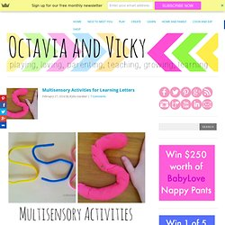 Multisensory Activities for Learning Letters - Octavia and Vicky