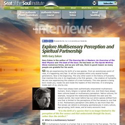 Gary Zukav Linda Francis Seat of the Soul Institute authentic power spiritual partnership