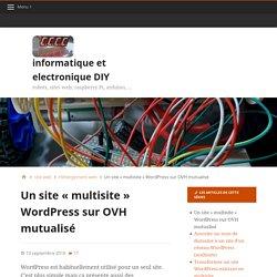 """Un site """"multisite"""" WordPress sur OVH mutualisé"""