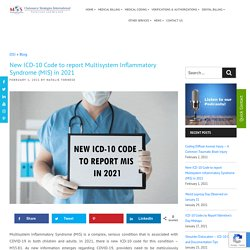 ICD-10 Code to Report Multisystem Inflammatory Syndrome in 2021