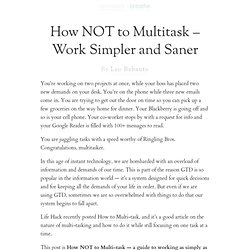 How NOT to Multitask – Work Simpler and Saner