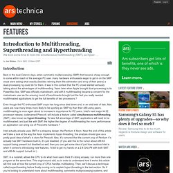 Introduction to Multithreading, Superthreading and Hyperthreading