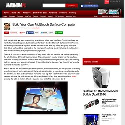 Build Your Own Multitouch Surface Computer - Page 1 | Maximum PC