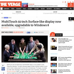 MultiTouch 55-inch Surface-like display now available, upgradable to Windows 8
