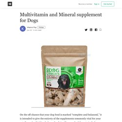 Multivitamin and Mineral supplement for Dogs