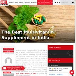 The Best Multivitamin Supplement in India