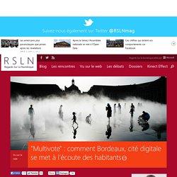 """""""Multivote"""" : comment Bordeaux, cité digitale se met à l'écoute des habitants"""