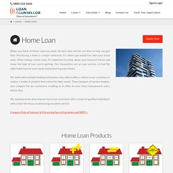 Home Loan Process In India- Loancounsellor.com