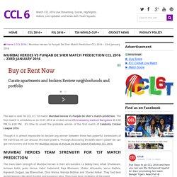Mumbai Heroes Vs Punjab De Sher Match Prediction CCL 2016 – 23rd January 2016