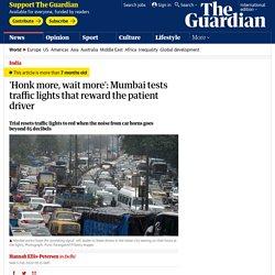 'Honk more, wait more': India, theguardian.com