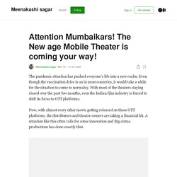 Attention Mumbaikars! The New Age Mobile Theater is Coming Your Way!