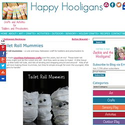 Toilet Roll Mummies for Toddlers to Make