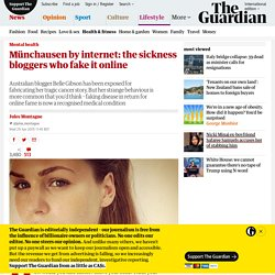Münchausen by internet: the sickness bloggers who fake it online