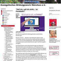 """EBW München e.V.: """"Soll ich, soll ich nicht... zu Facebook?"""""""