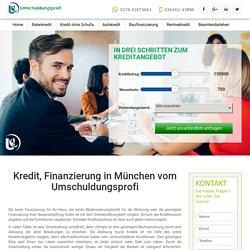 Kredit in München von Umschuldungsprofi UG