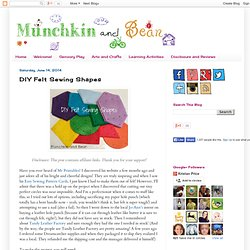 Munchkin and Bean: DIY Felt Sewing Shapes