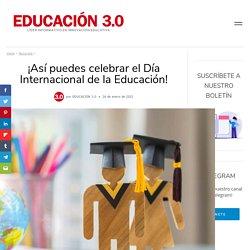 Día mundial de la Educación: así puedes celebrarlo