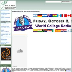 Día Mundial de la Radio Universitaria - Red de Radio Universitaria de Colombia