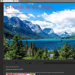 El mundo de la ecologia: Guias de campo en PDF