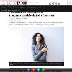 El mundo paralelo de Leila Guerriero