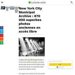 New York City Municipal Archive : 870 000 superbes photos anciennes en accès libre