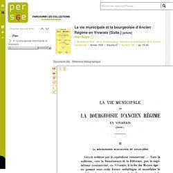 La vie municipale et la bourgeoisie d'Ancien Régime en Vivarais (Suite.)