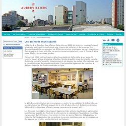 Les archives municipales - Ville d'Aubervilliers