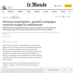 Elections municipales: quand la campagne continue malgré le confinement