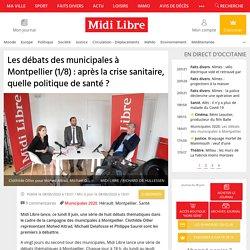 Les débats des municipales à Montpellier (1/8) : après la crise sanitaire, quelle politique de santé ?