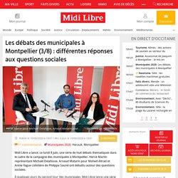 Les débats des municipales à Montpellier (3/8) : différentes réponses aux questions sociales