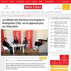 Les débats des élections municipales à Montpellier (7/8) : on en apprend plus sur l'éducation