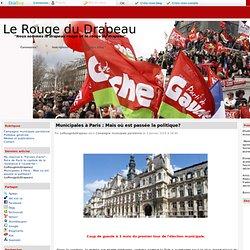 Municipales à Paris : Mais où est passée la politique? - Le Rouge du Drapeau