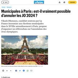 Municipales à Paris : est-il vraiment possible d'annuler les JO 2024 ?
