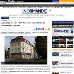 La municipalité de Pont-Audemer va surtaxer les commerces fantômes