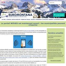 Le portail Wifi4EU est maintenant ouvert : les municipalités peuvent s'inscrire - Euromontana