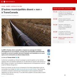 D'autres municipalités disent «non» à TransCanada