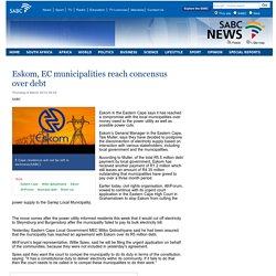 Eskom, EC municipalities reach concensus over debt:Thursday 8 March 2012