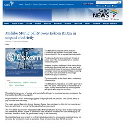 Mafube Municipality owes Eskom R1.5m in unpaid electricity:Saturday 23 February 2013